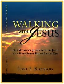 Walking With Jesus By Lori Konrady